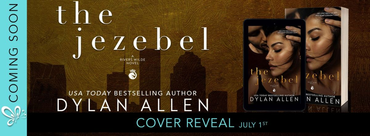 Cover Reveal!! The Jezebel by Dylan Allen