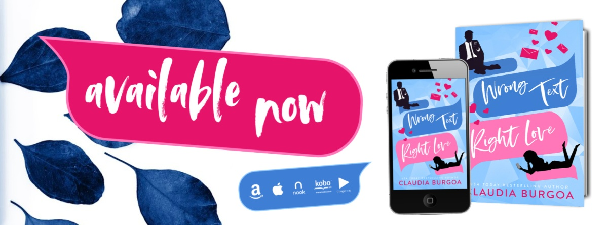 Happy Release Day & Review! Wrong Text, Right Love by ClaudiaBurgoa