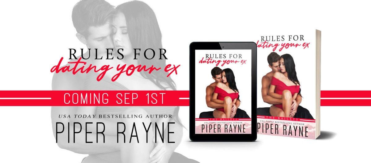 Cover Reveal!! Rules for Dating Your Ex by Piper Rayne