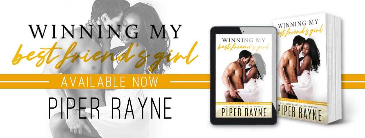 Happy Release Day & Review!! Winning My Best Friends Girl by PiperRayne