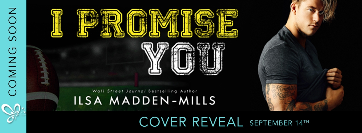 Cover Reveal! I Promise You by Ilsa MaddenMills