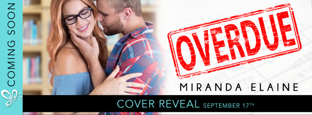 Cover Reveal!! Overdue by MirandaElaine